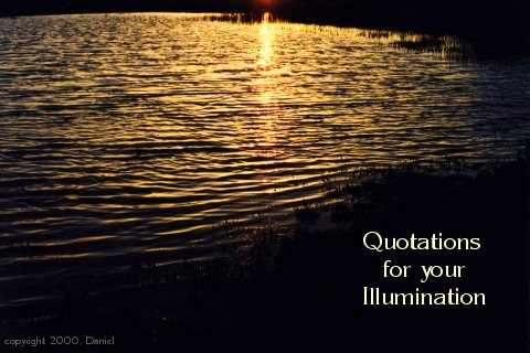 Quotations for your Illumination